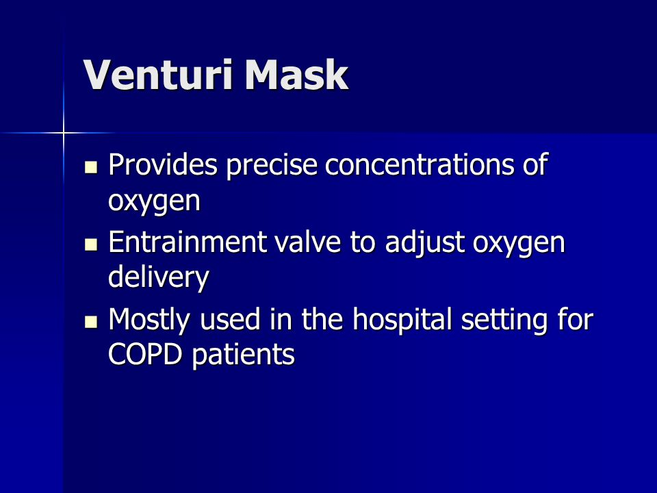 Venturi Mask Provides precise concentrations of oxygen