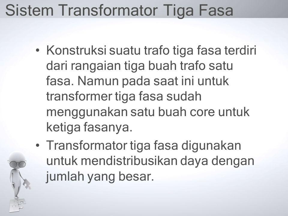 Sistem Transformator Tiga Fasa