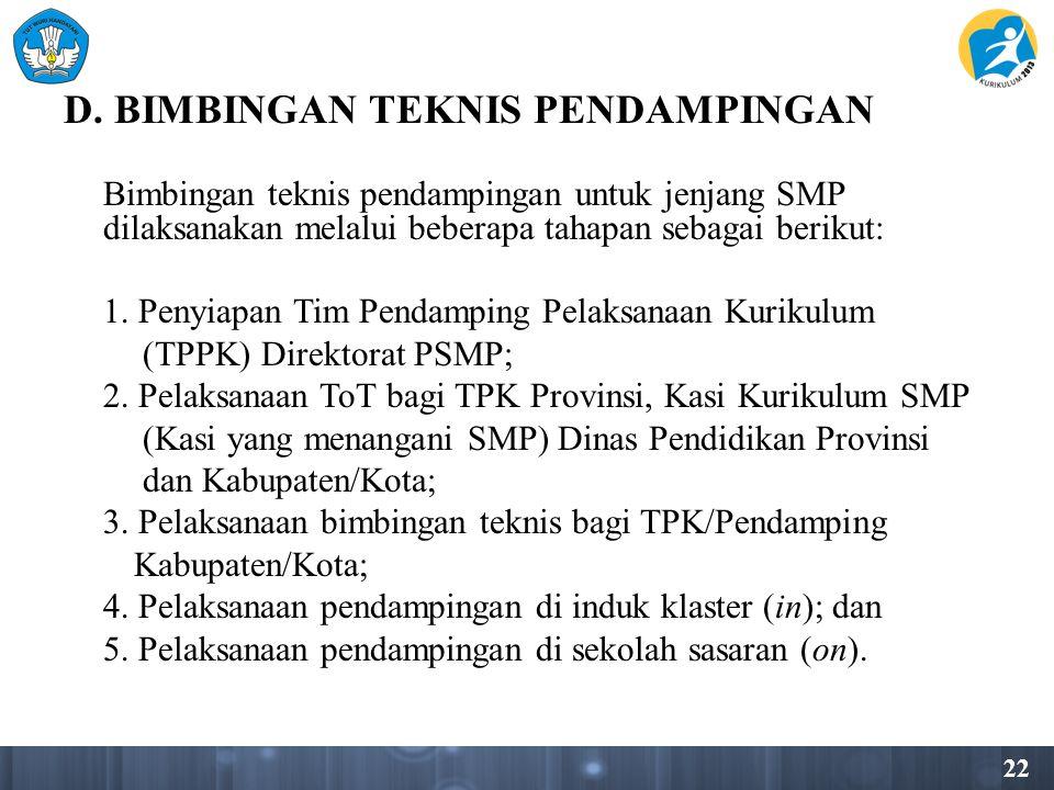 D. BIMBINGAN TEKNIS PENDAMPINGAN