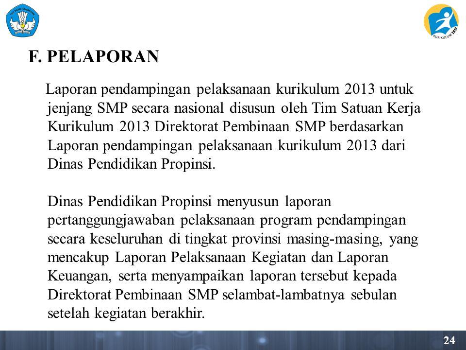 F. PELAPORAN jenjang SMP secara nasional disusun oleh Tim Satuan Kerja