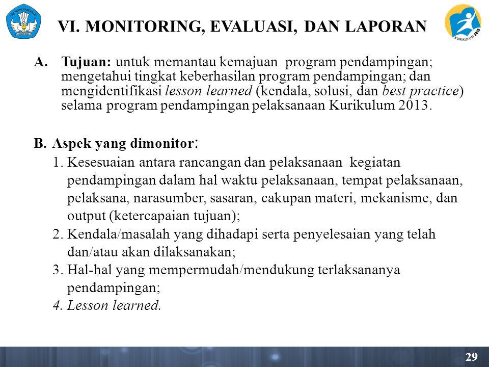 VI. MONITORING, EVALUASI, DAN LAPORAN