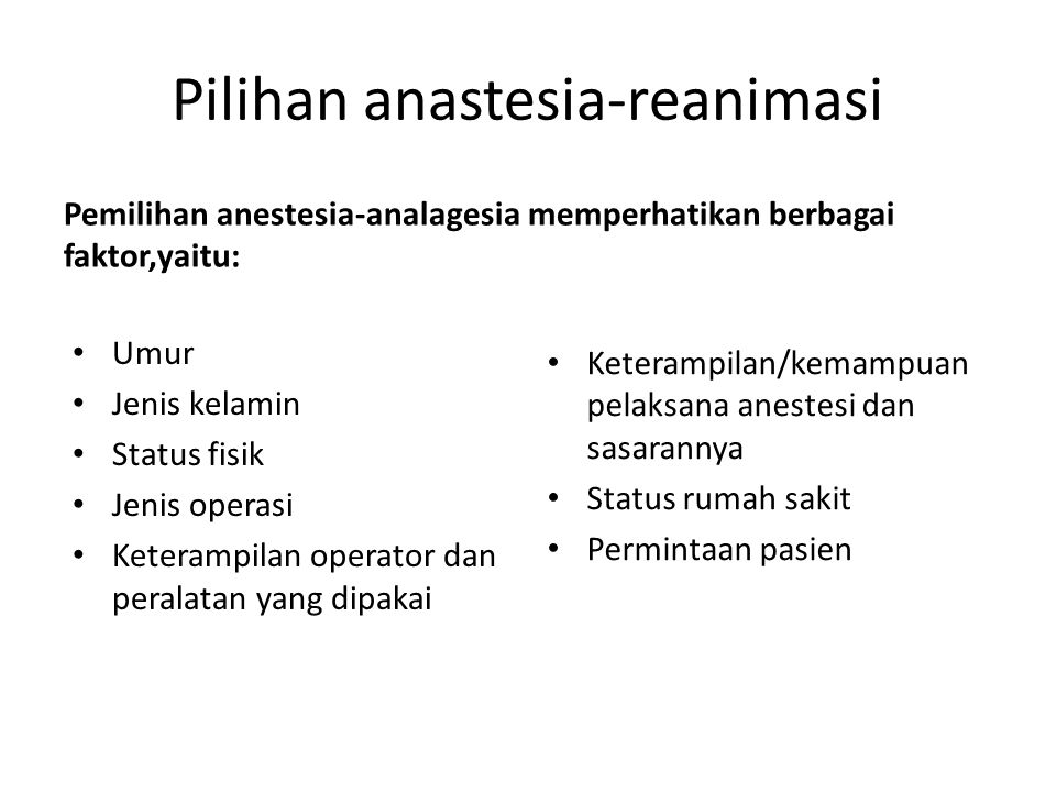 Pilihan anastesia-reanimasi