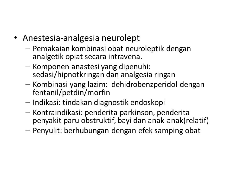 Anestesia-analgesia neurolept
