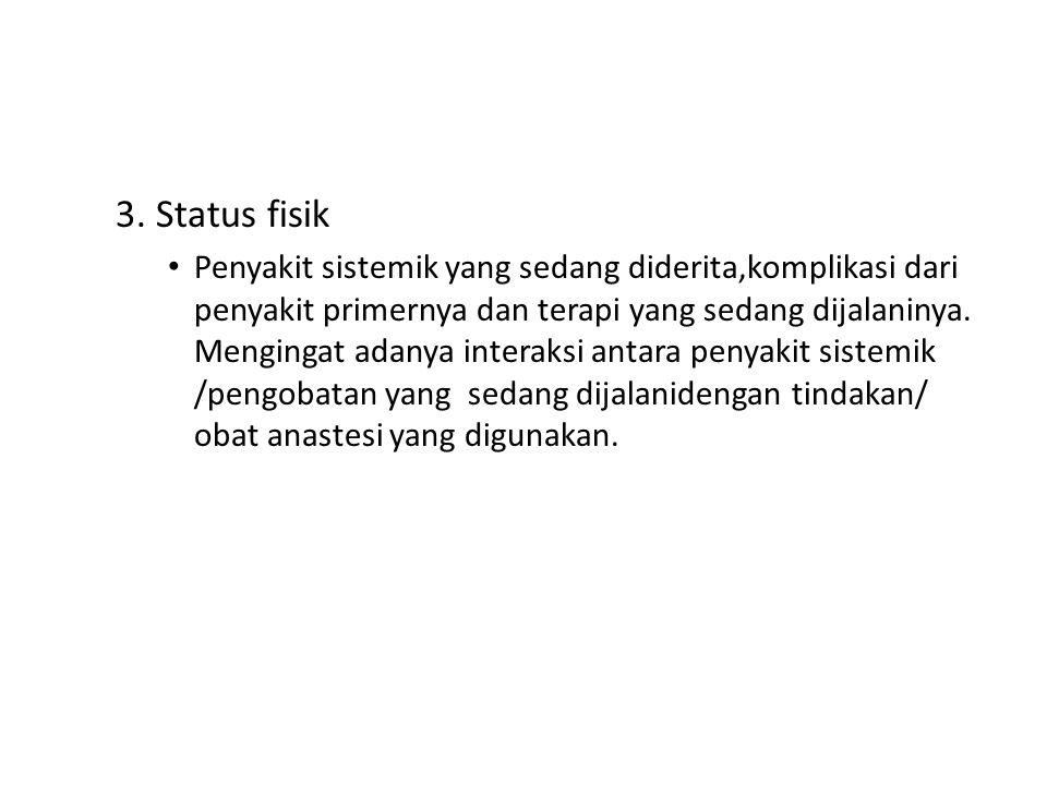 3. Status fisik