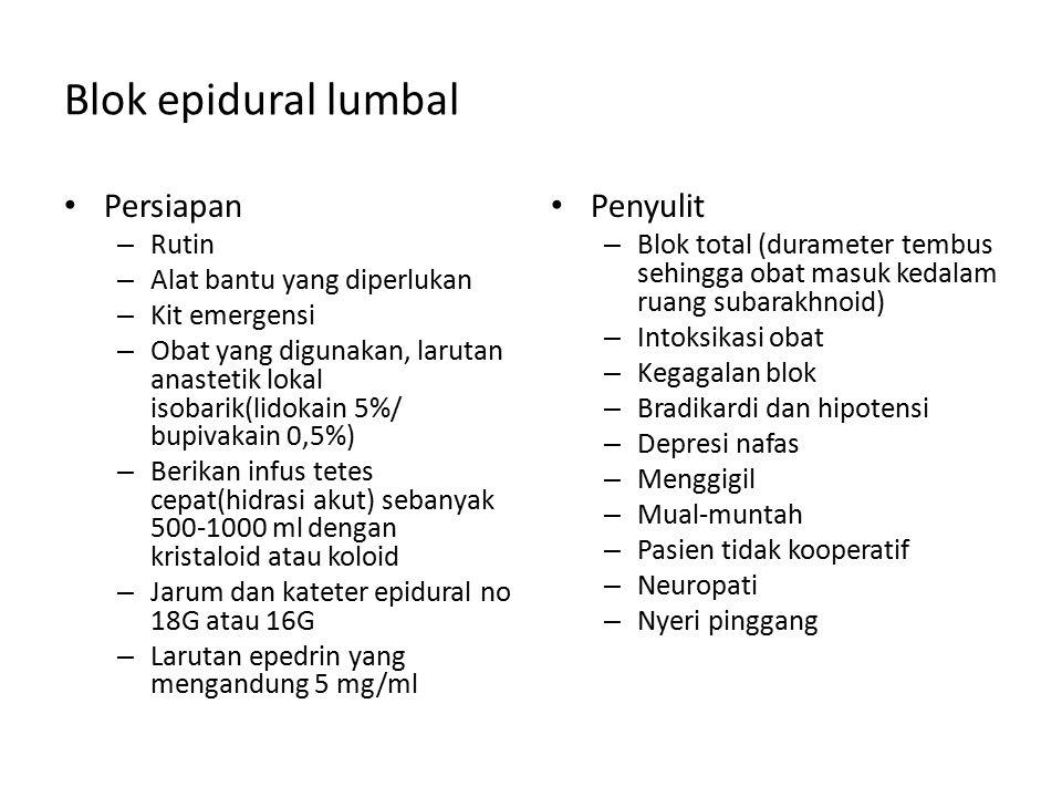 Blok epidural lumbal Persiapan Penyulit Rutin