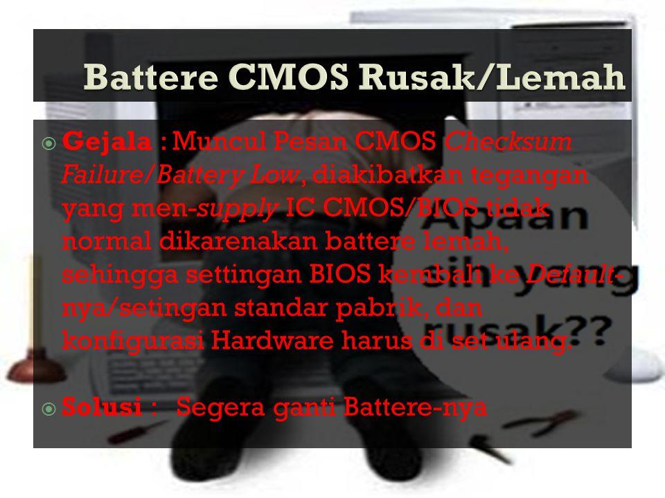 Battere CMOS Rusak/Lemah