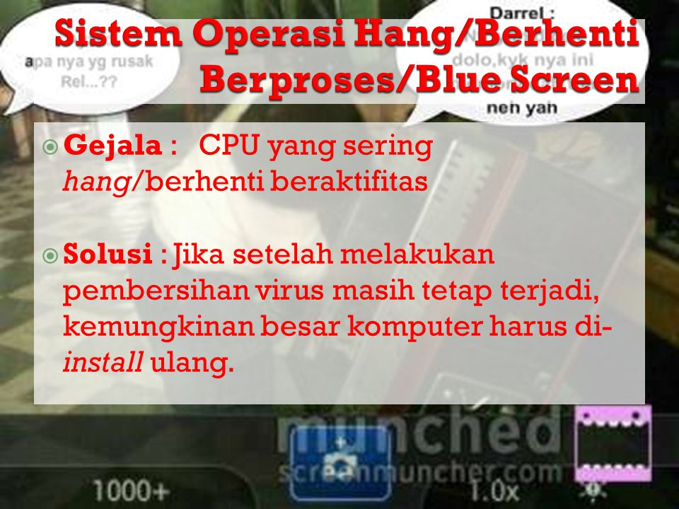 Sistem Operasi Hang/Berhenti Berproses/Blue Screen