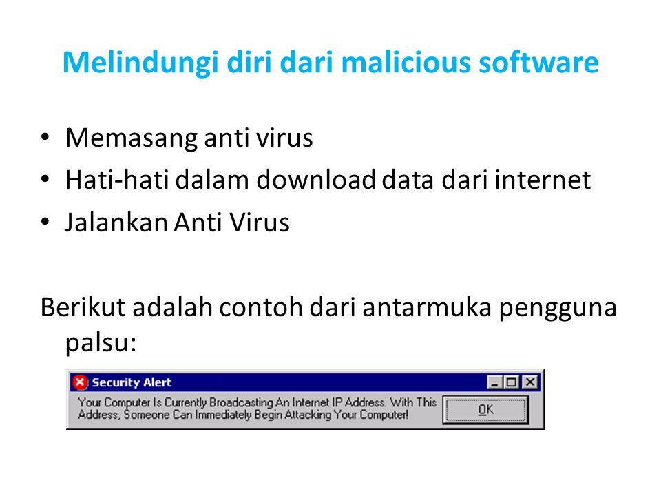 Melindungi diri dari malicious software