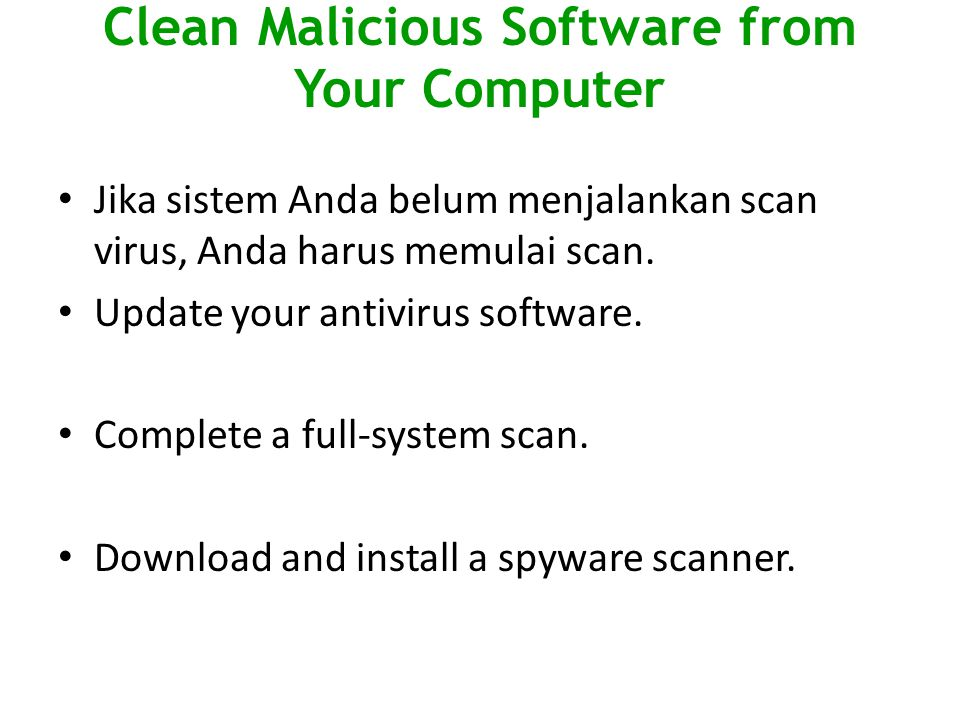 Clean Malicious Software from Your Computer
