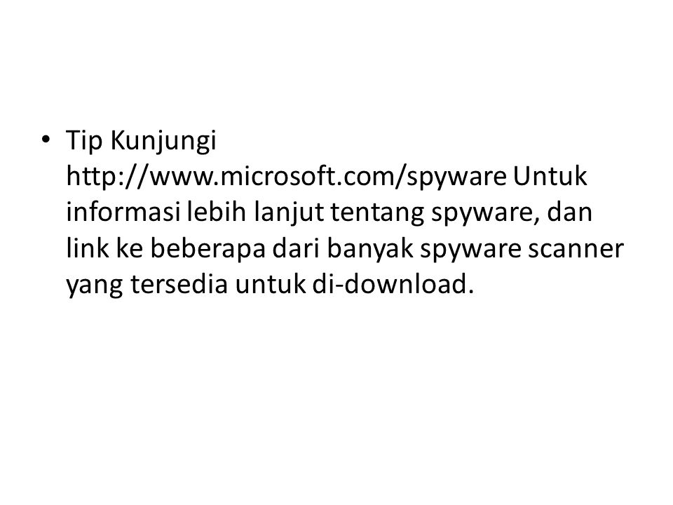 Tip Kunjungi http://www. microsoft