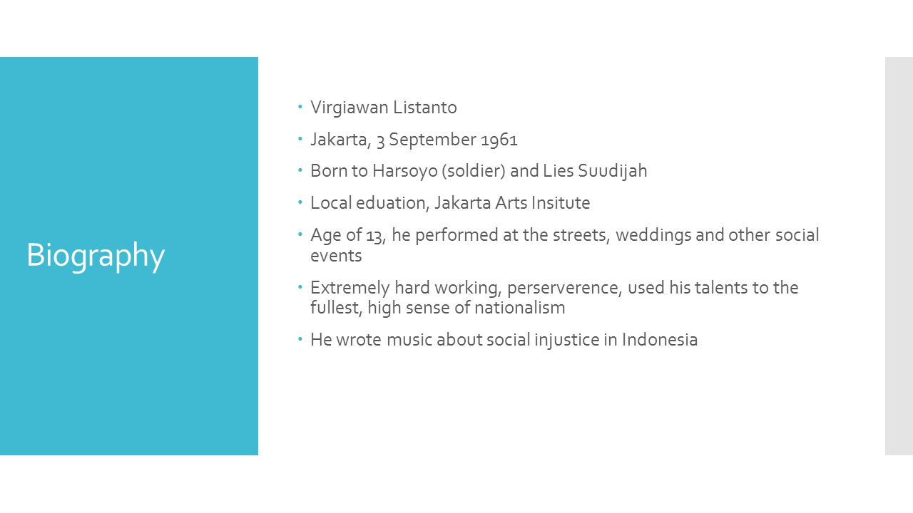 Biography Virgiawan Listanto Jakarta, 3 September 1961