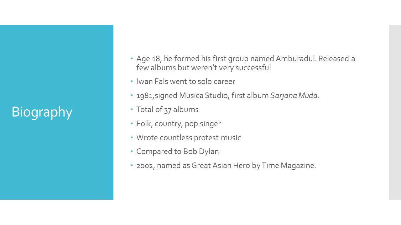 Age 18, he formed his first group named Amburadul