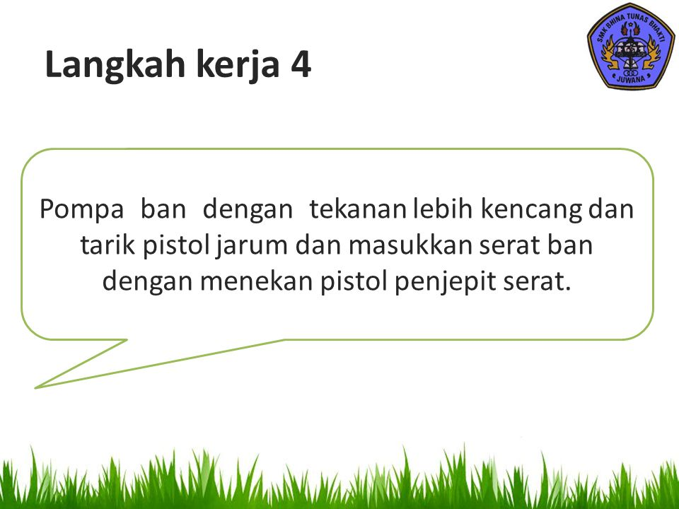 Langkah kerja 4 Pompa_ban_dengan_tekanan lebih kencang dan tarik pistol jarum dan masukkan serat ban dengan menekan pistol penjepit serat.