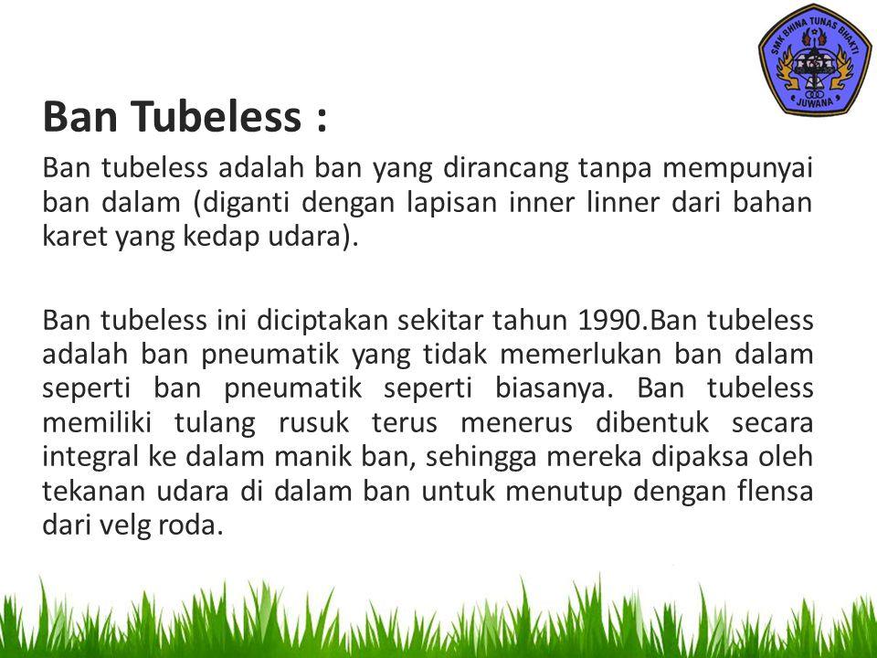 Ban Tubeless :