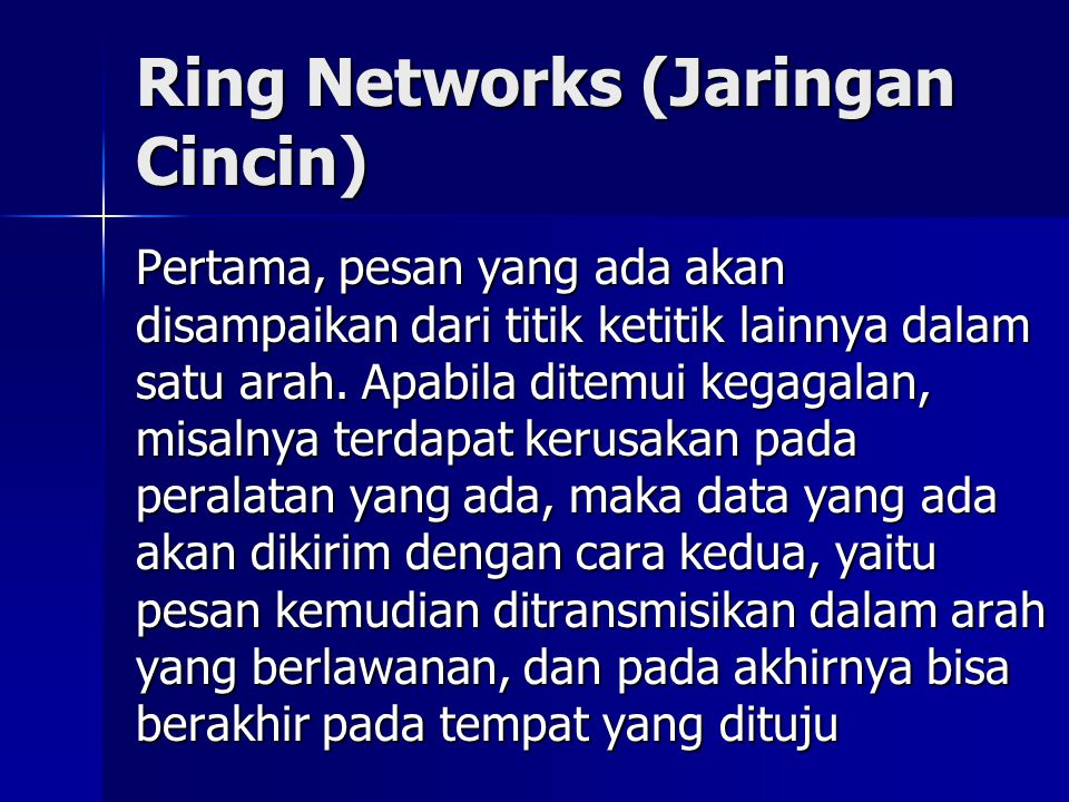 Ring Networks (Jaringan Cincin)