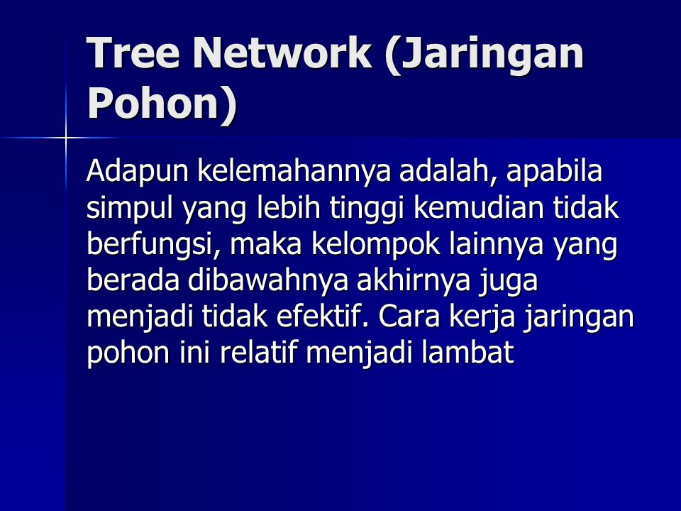 Tree Network (Jaringan Pohon)