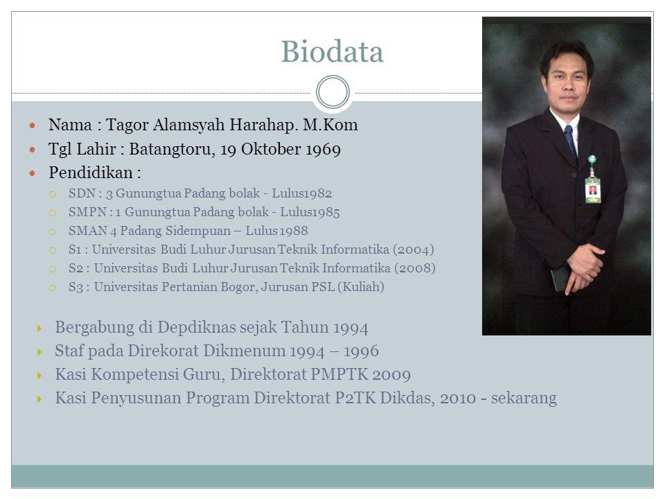 Biodata Nama : Tagor Alamsyah Harahap. M.Kom