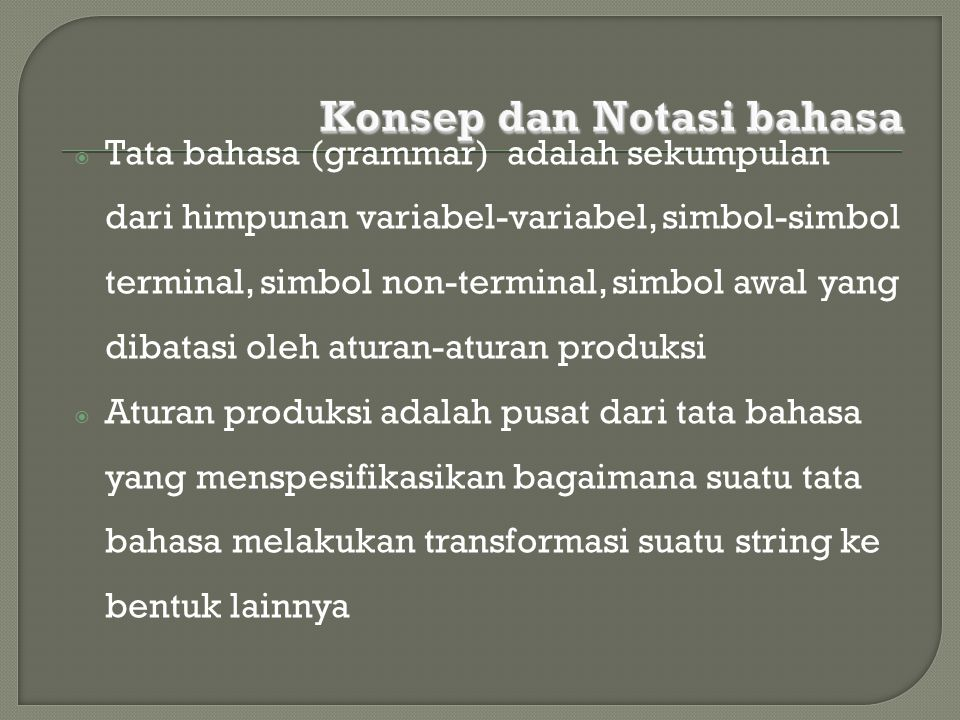 Konsep dan Notasi bahasa