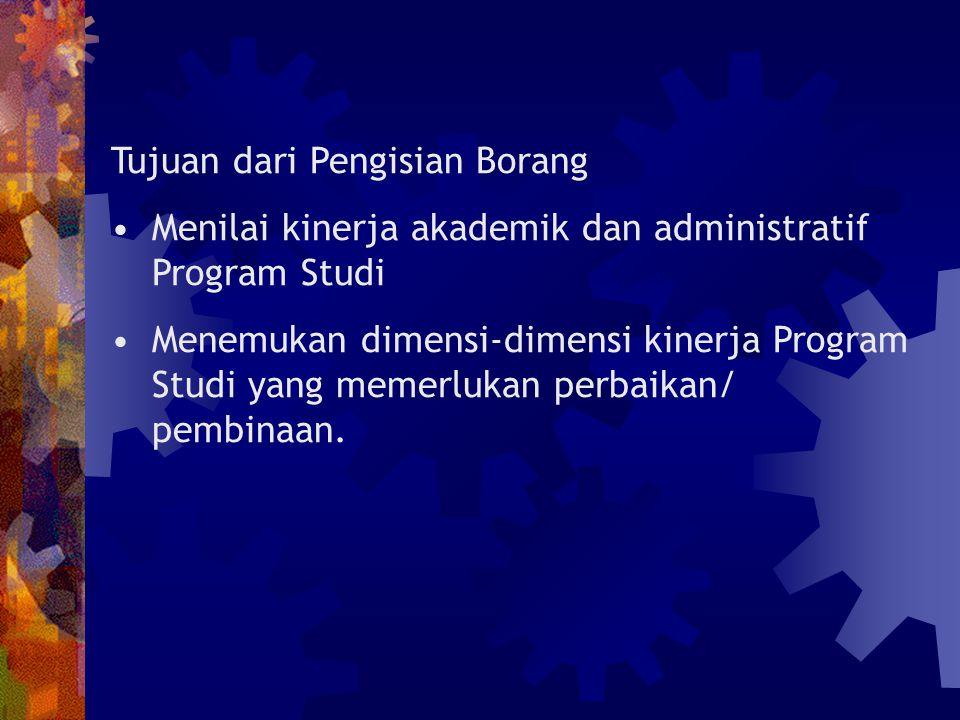 Tujuan dari Pengisian Borang