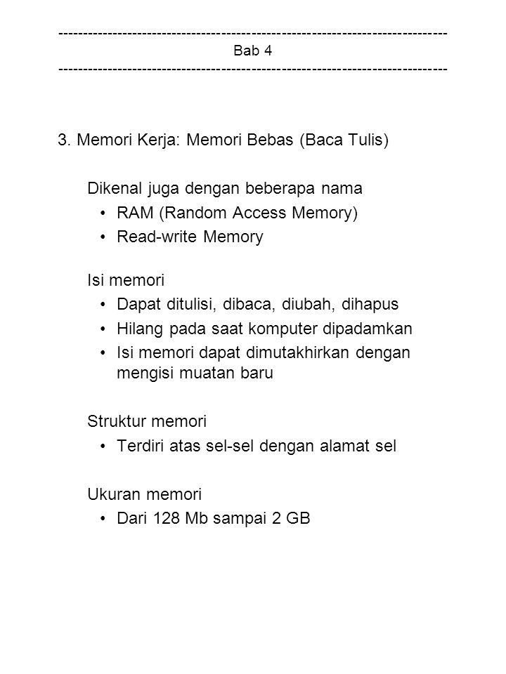 3. Memori Kerja: Memori Bebas (Baca Tulis)