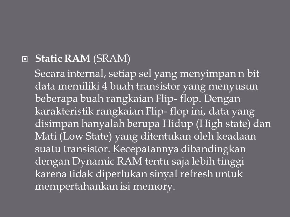 Static RAM (SRAM)
