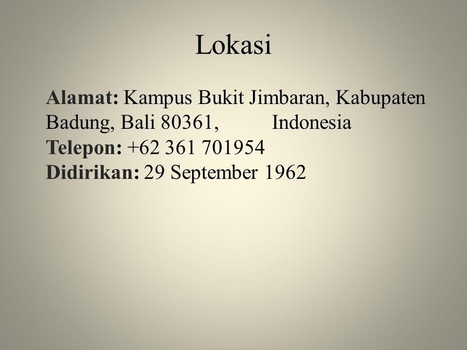 Lokasi Alamat: Kampus Bukit Jimbaran, Kabupaten Badung, Bali 80361, Indonesia Telepon: +62 361 701954 Didirikan: 29 September 1962.