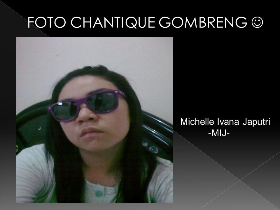 FOTO CHANTIQUE GOMBRENG 