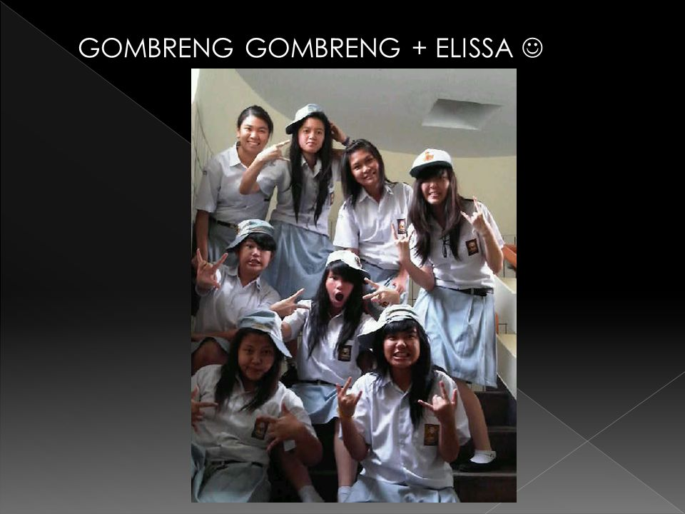 GOMBRENG GOMBRENG + ELISSA 