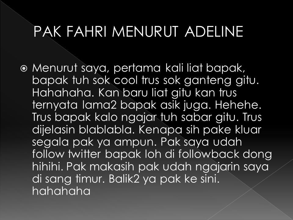 PAK FAHRI MENURUT ADELINE