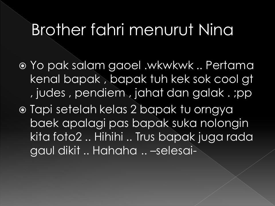 Brother fahri menurut Nina