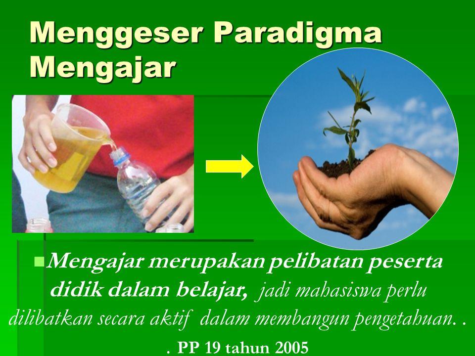 Menggeser Paradigma Mengajar