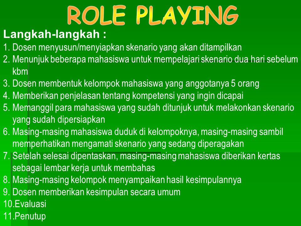 ROLE PLAYING Langkah-langkah :