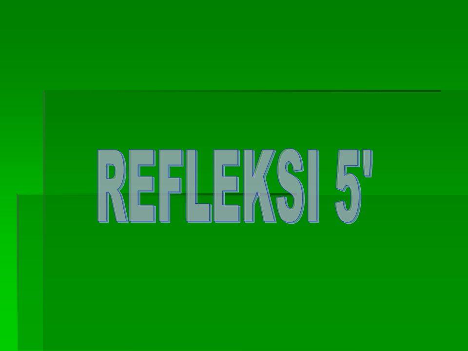 REFLEKSI 5