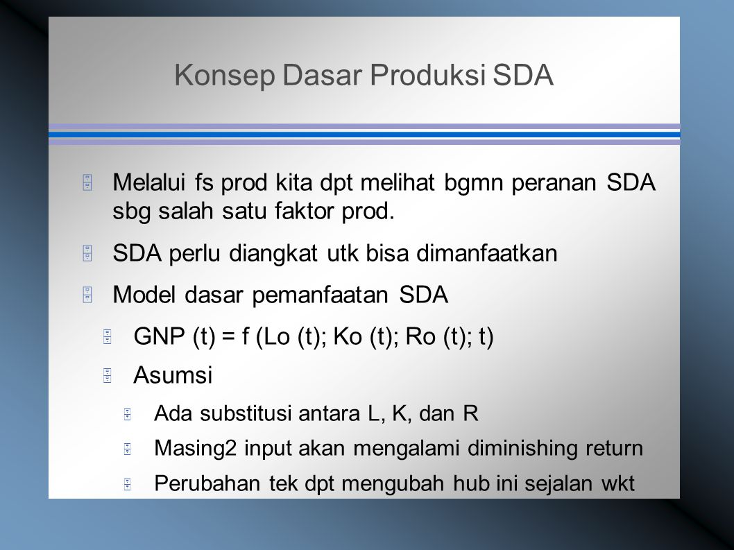Konsep Dasar Produksi SDA