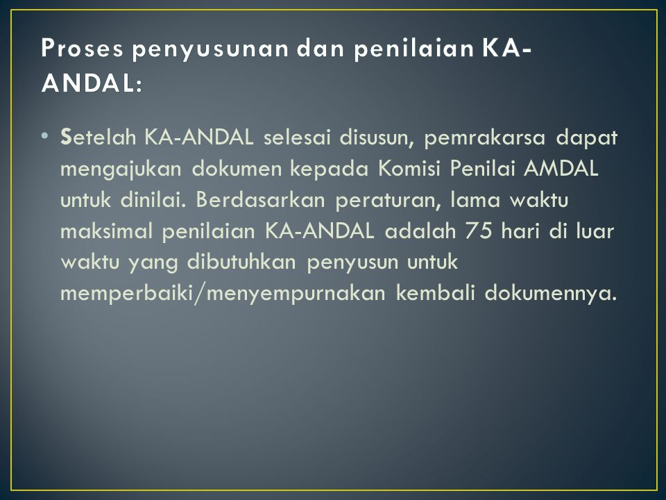 Proses penyusunan dan penilaian KA-ANDAL: