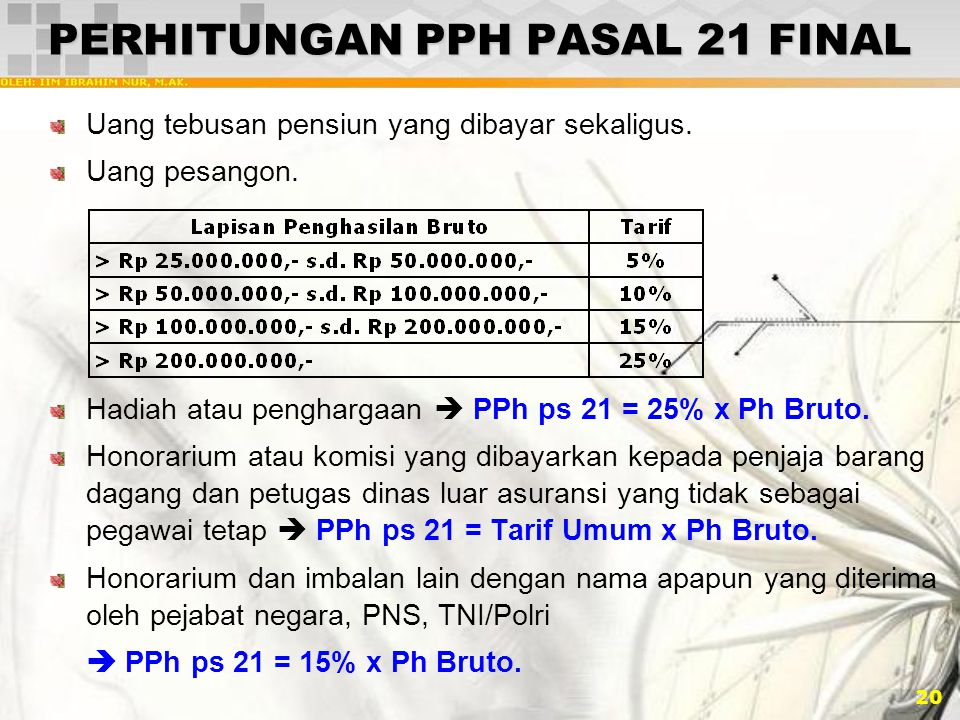 PERHITUNGAN PPH PASAL 21 FINAL