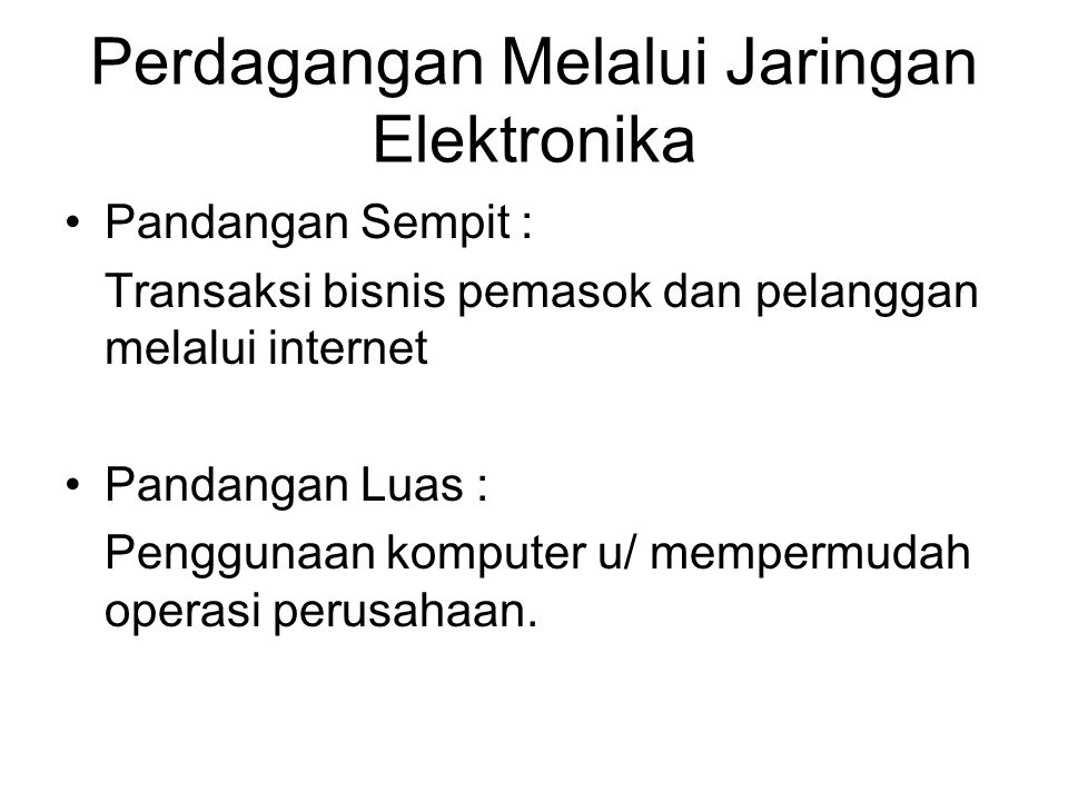 Perdagangan Melalui Jaringan Elektronika
