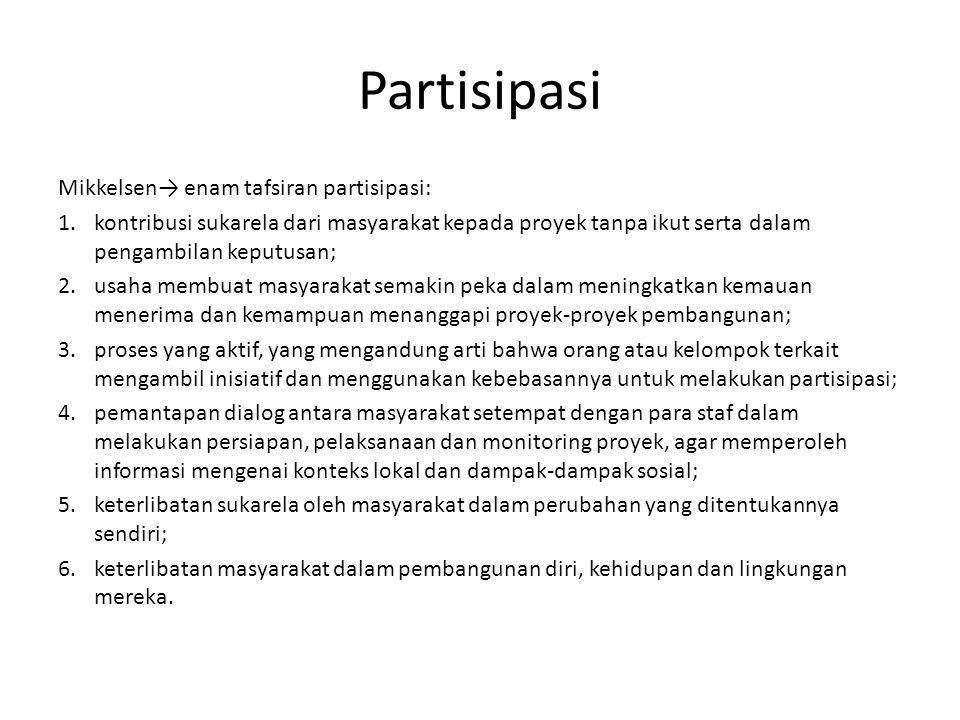 Partisipasi Mikkelsen→ enam tafsiran partisipasi: