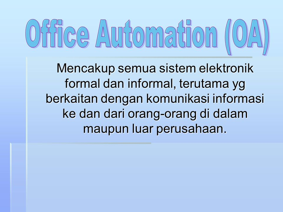Office Automation (OA)