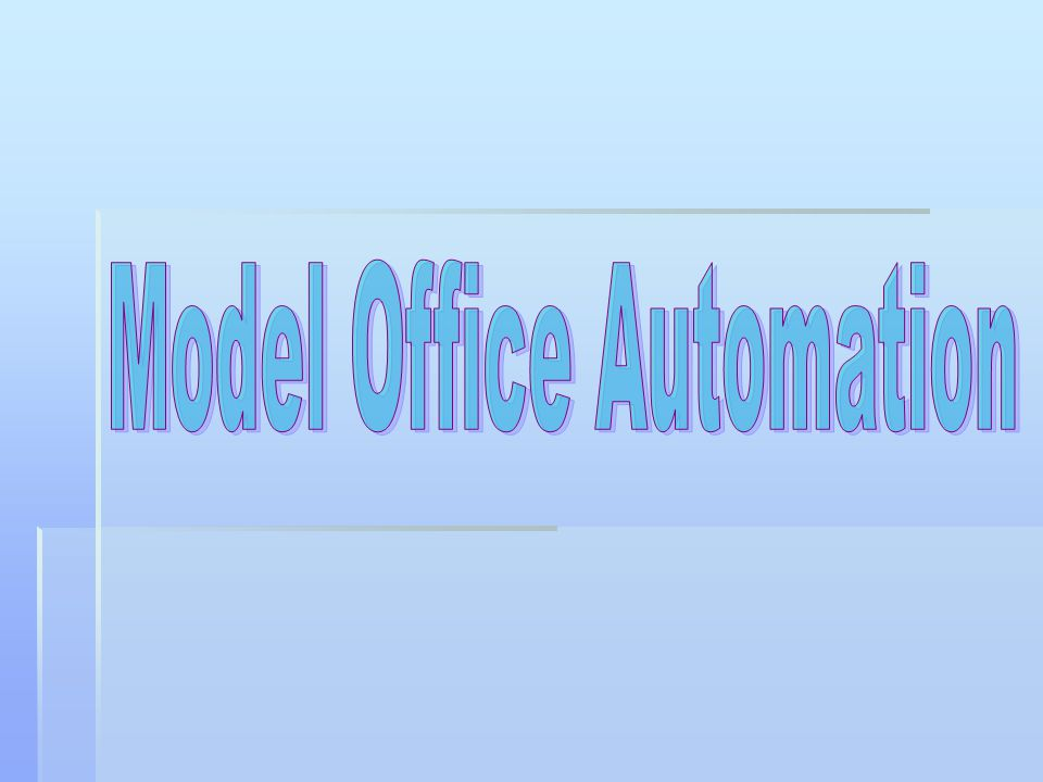 Model Office Automation