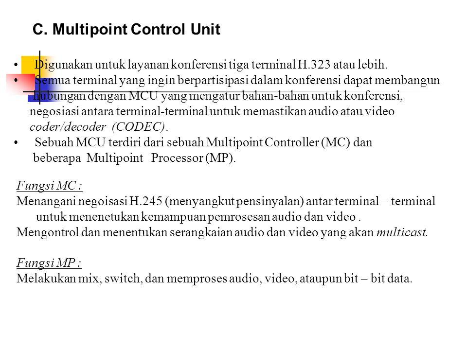 C. Multipoint Control Unit