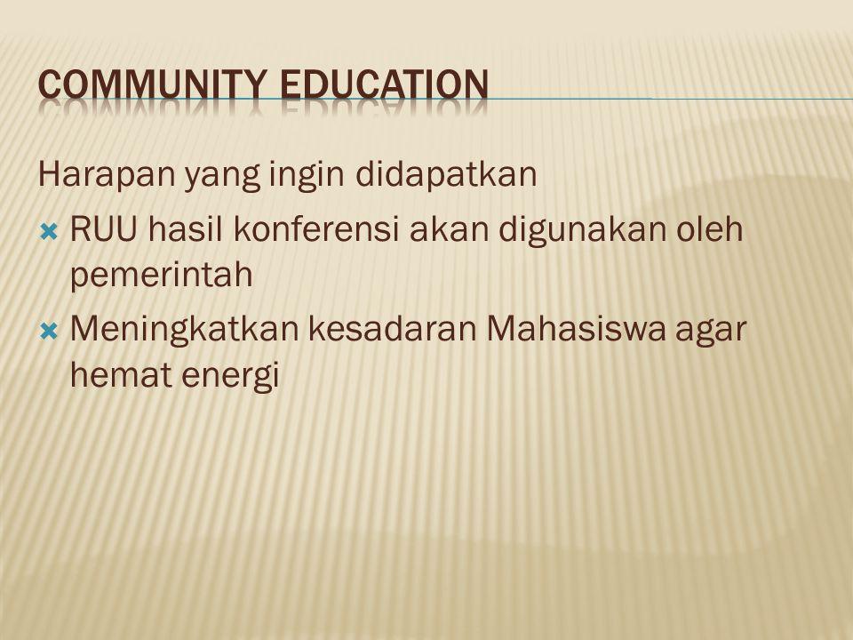 Community education Harapan yang ingin didapatkan