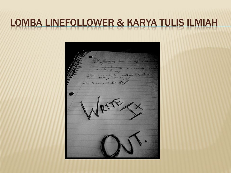 Lomba LineFollower & Karya Tulis Ilmiah