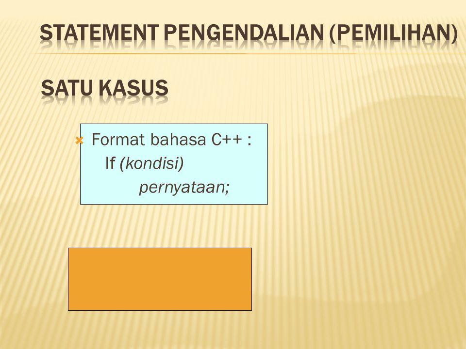 STATEMENT PENGENDALIAN (PEMILIHAN)
