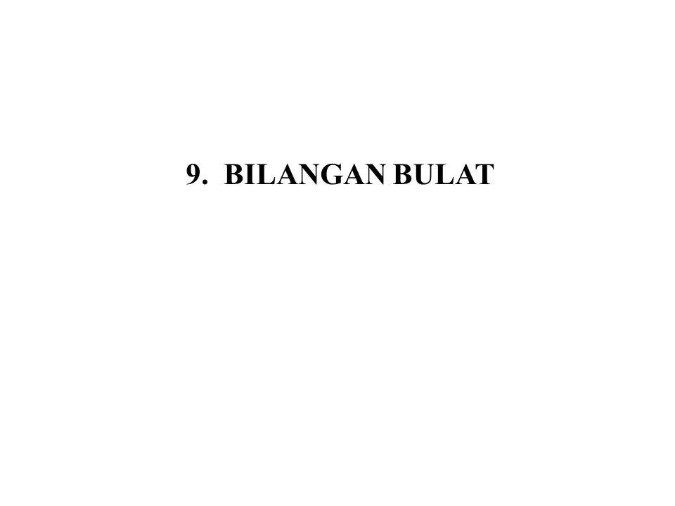 9. BILANGAN BULAT