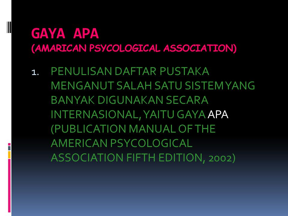 GAYA APA (AMARICAN PSYCOLOGICAL ASSOCIATION)