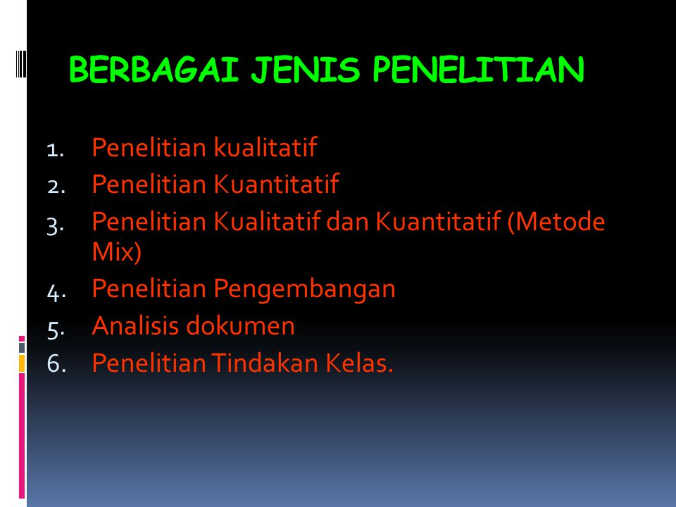 BERBAGAI JENIS PENELITIAN