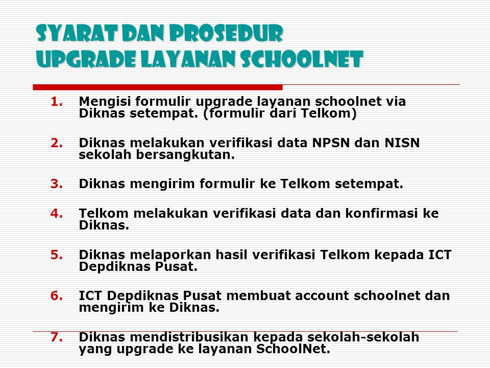 Syarat dan Prosedur Upgrade layanan SchoolNet