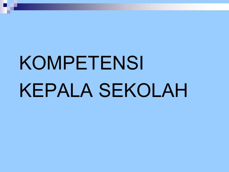 KOMPETENSI KEPALA SEKOLAH