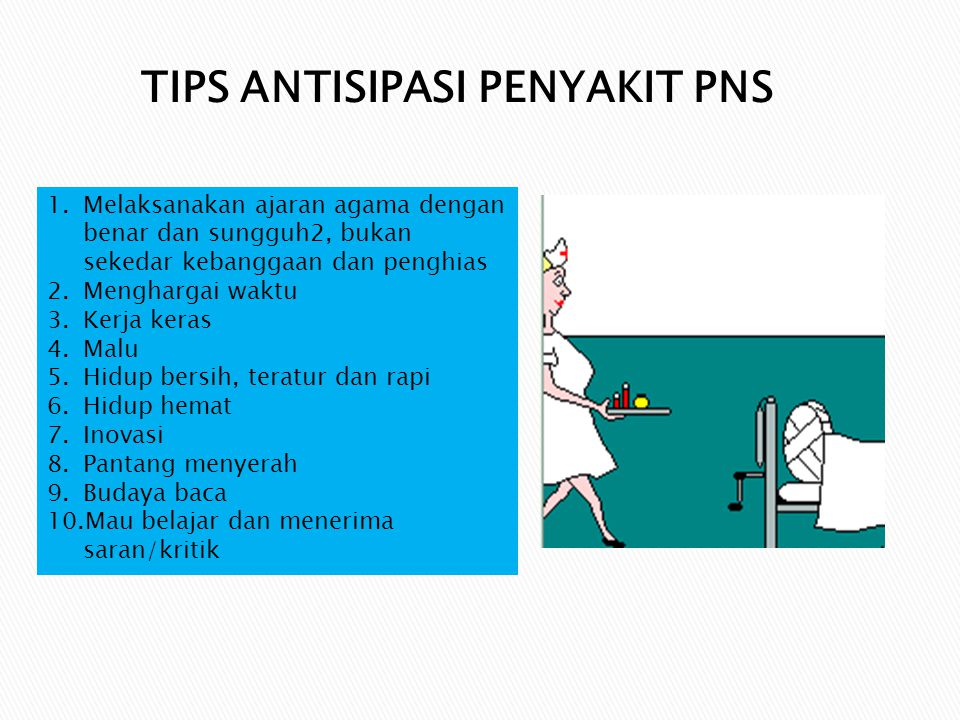 TIPS ANTISIPASI PENYAKIT PNS